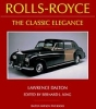 Rolls-Royce, The Classic Elegance by Lawrence Dalton