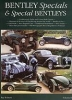 Bentley Specials & Special Bentleys