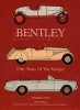 BENTLEY - 50 Years of the Marque